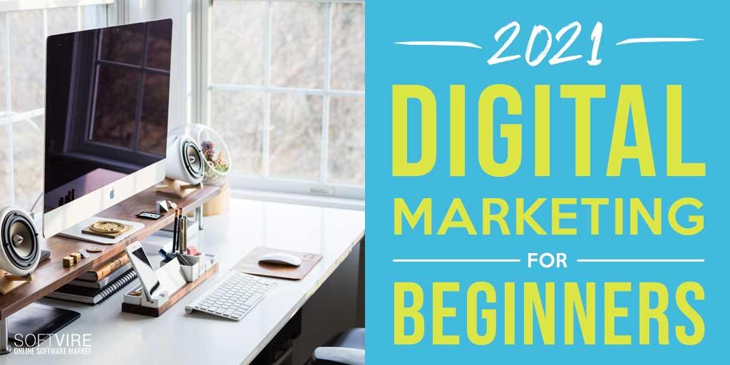 digital marketing 2021 for beginners